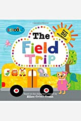 Schoolies: The Field Trip: With Over 30 Stickers! Paperback
