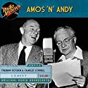 Amos 'n' Andy, Volume 1 Audiobook by Freeman Gosden Narrated by  full cast