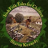 : Irish Folk Tales For Children