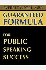 Guaranteed Formula for Public Speaking Success Paperback