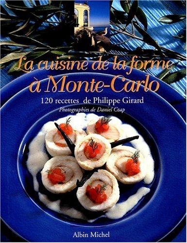 Monte Carlo Wine - Cuisine de La Forme a Monte-Carlo (La) (Cuisine - Gastronomie - Vin) (French Edition)