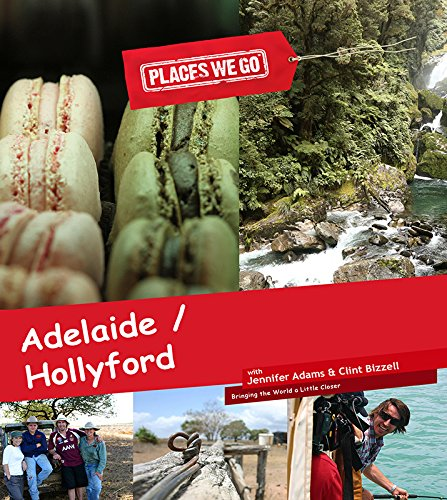 Adelaide, SA and Hollyford Track, NZ