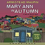 Mary Ann in Autumn: A Tales of the City Novel | Armistead Maupin