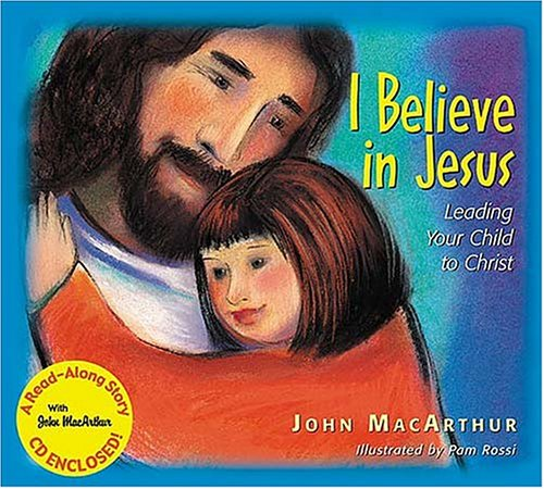 I Believe In Jesus: Leading Your Child to Christ PDF