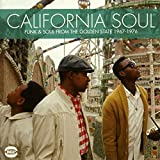 California Soul - Funk & Soul From The Golden State 1965 - 1975