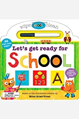Schoolies: Wipe Clean Let's Get Ready for School: Learn Numbers, Words and More Board book