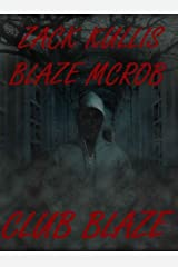 Club Blaze Kindle Edition