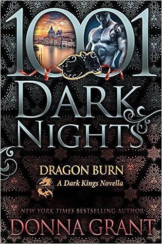 Dragon Burn: A Dark Kings Novella: Amazon.es: Donna Grant: Libros en idiomas extranjeros