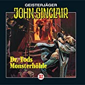 Doktor Tods Monsterhöhle (John Sinclair 32) | Jason Dark