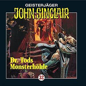 Doktor Tods Monsterhöhle (John Sinclair 32) Hörspiel