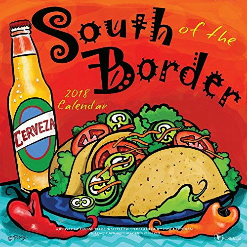 Hot 2018 South of the Border Wall Calendar hot sale