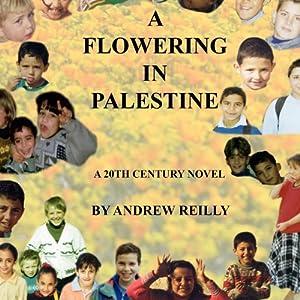 A Flowering in Palestine Audiobook