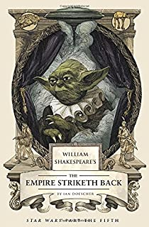 William shakespeares star wars verily a new hope livros na william shakespeares the empire striketh back star wars part the fifth fandeluxe Image collections