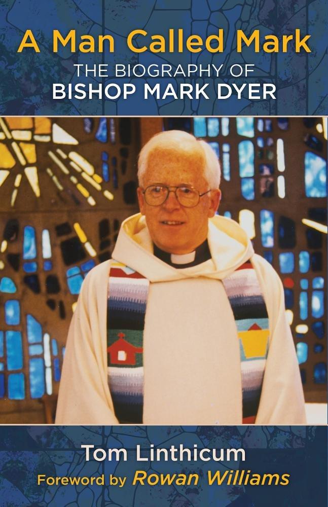 Download Man Called Mark: The Biography of Bishop Mark Dyer pdf