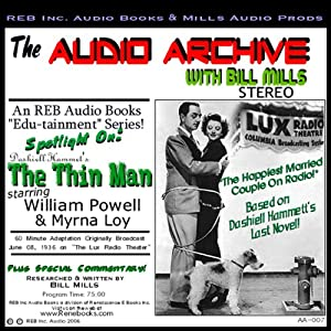 Audio Archive Presents Dashiell Hammett's 'The Thin Man' Radio/TV Program