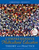 Comprehensive Multicultural Education: Theory and Practice (with MyEducationLab) (7th Edition)