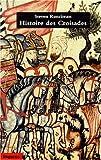 Image de Histoire des croisades