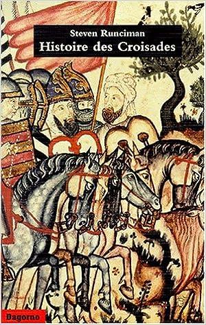 Lire un Histoire des Croisades pdf ebook