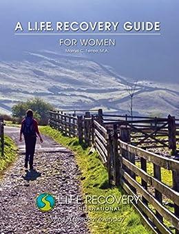 Guía L.I.F.E. para Mujeres: Un Manual para Vivir Todos los Días en Libertad, y en Plenitud e Integridad Sexual by [Ferree, Marnie]