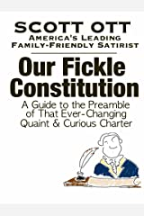 Our Fickle Constitution Kindle Edition