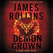 The Demon Crown: A Sigma Force Novel | James Rollins