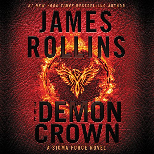 The Demon Crown: A Sigma Force Novel Audiobook [Free Download by Trial] thumbnail