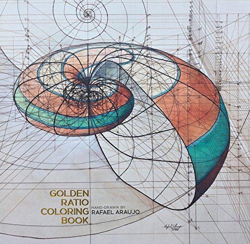 Golden Ratio Coloring Book by Artist Rafael Araujo