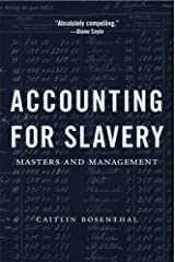 Accounting for Slavery: Masters and Management Paperback