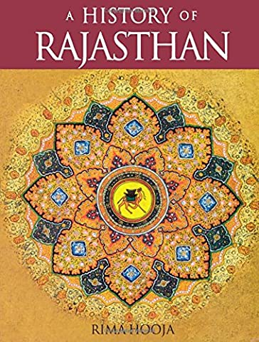 A History of Rajasthan (India Rajasthan)