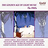 : Golden Age of Light Music: The 1940's