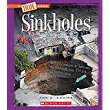 A A True Book - Extreme Earth: Sinkholes