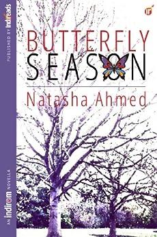 Butterfly Season by [Ahmed, Natasha]