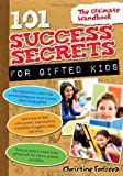 101 Success Secrets for Gifted Kids