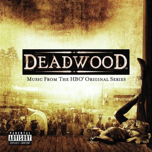 Deadwood by Original TV Soundtrack (2005-02-07)