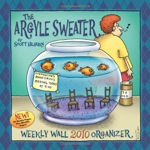 (The Argyle Sweater: 2010 Weekly Wall Calendar)