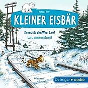 Kennst du den Weg, Lars? / Lars, nimm mich mit! (Kleiner Eisbär)   Hans de Beer