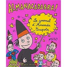 Almanacadabra !: Le journal d'Amanda Crapota