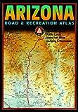 Benchmark Arizona Road & Recreation Atlas