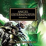 Angel Exterminatus: The Horus Heresy, Book 23 | Graham McNeill