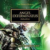 Angel Exterminatus: The Horus Heresy, Book 23 | Graham McNeill