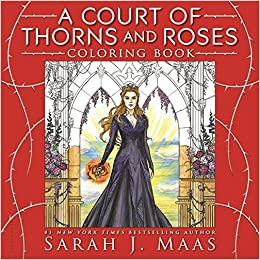 Amazon A Court Of Thorns And Roses Coloring Book 9781681195766 Sarah J Maas Books