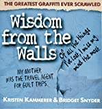 Wisdom from the Walls, Kristen Kammerer and Bridget Snyder, 1572970065