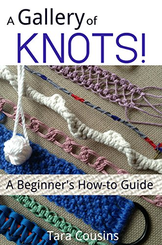 A Gallery of KNOTS!: A Beginner