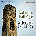 The Body in the Belfry: Faith Fairchild, Book 1 Audiobook by Katherine Hall Page Narrated by Tanya Eby