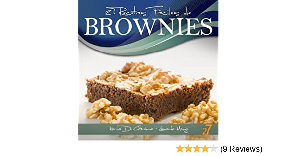 27 Recetas Fáciles de Brownies (Recetas de Cocina Faciles: Cupcakes & Brownies nº 2) (Spanish Edition) - Kindle edition by Leonardo Manzo, ...