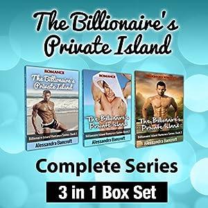 The Billionaire's Private Island Complete Series: 3 in 1 Box Set Audiobook