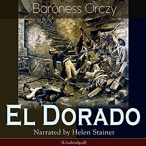 El Dorado (The Scarlet Pimpernel 10) Audiobook