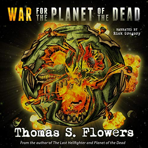 Pdf Science Fiction War for the Planet of the Dead: Planet of the Dead, Book 2