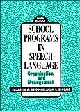 School Programs in Speech-Language 9780137922680