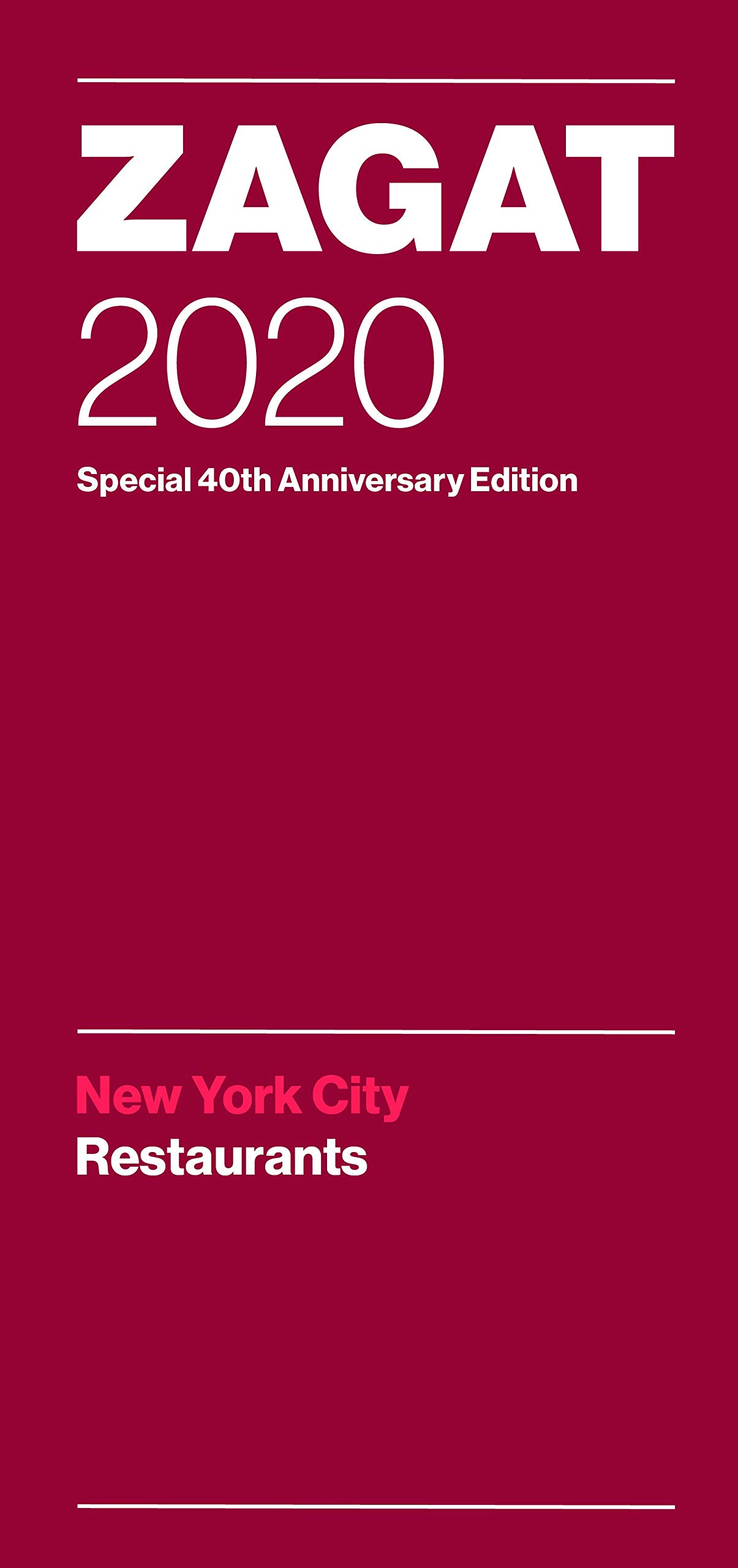 Best Nyc Restaurants 2020 Zagat 2020 New York City Restaurants: Special 40th Anniversary